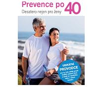 Prevence po 40 - desatero nejen pro ženy
